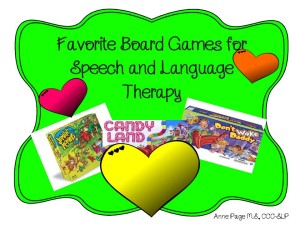 Favorite Board Games for Speech Language and Therapy