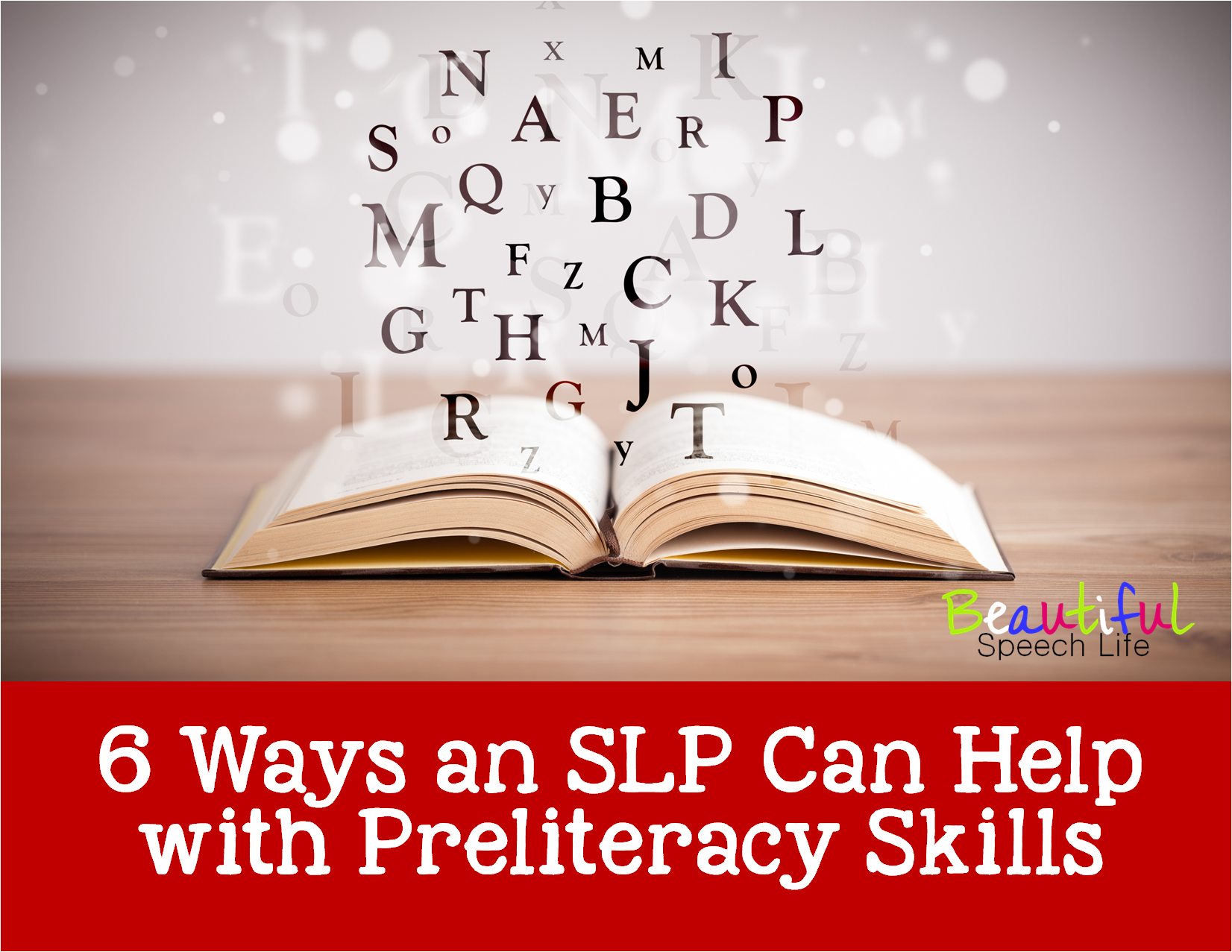 6 Ways an SLP Can Help with Preliteracy Skills