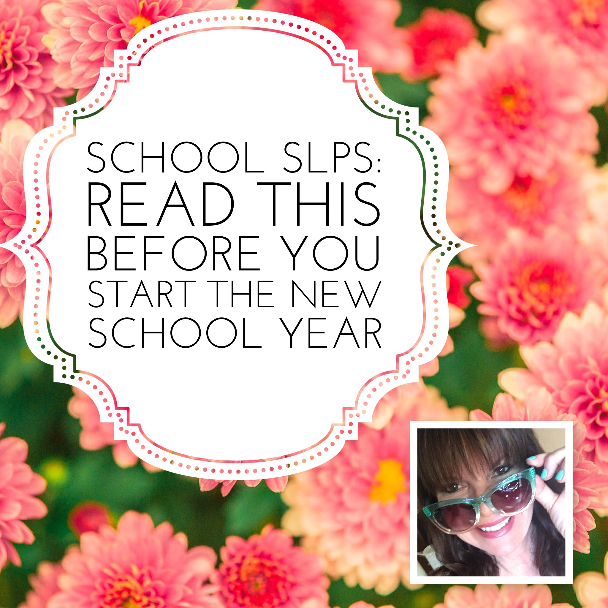 School SLPs: Read This Before You Start the New School Year