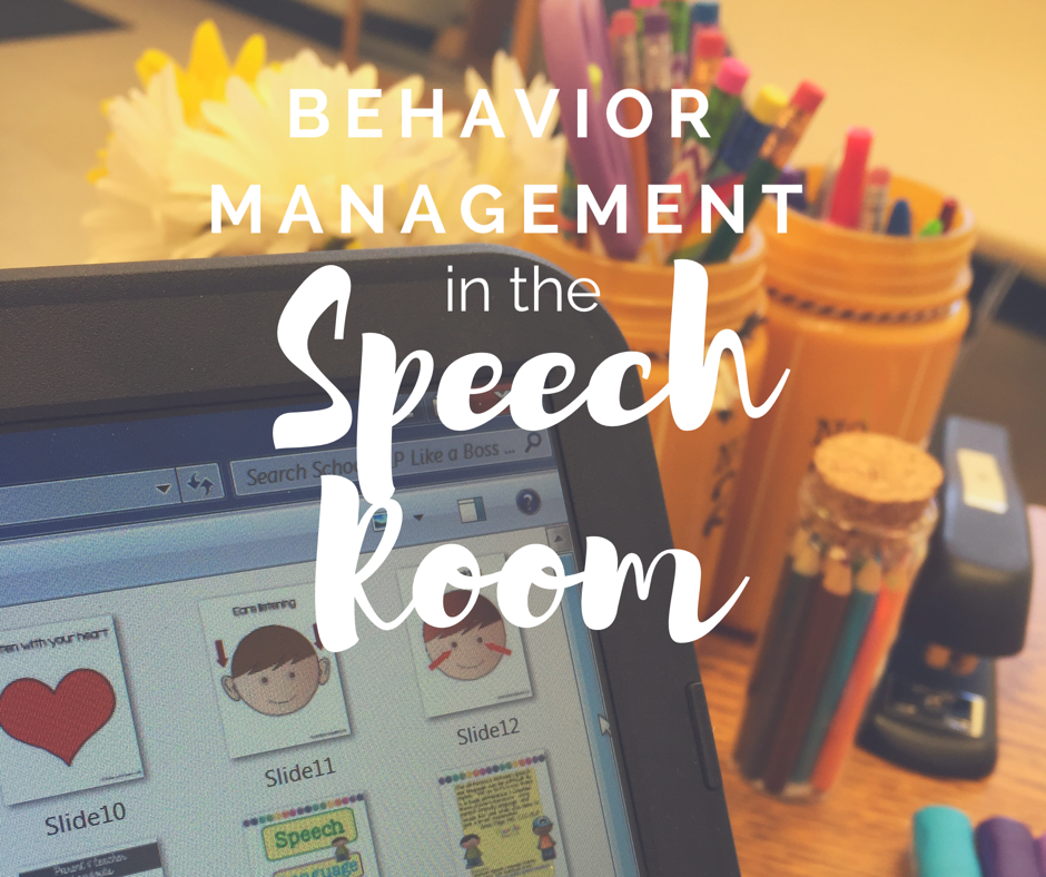 Behavior Management in the Speech Room