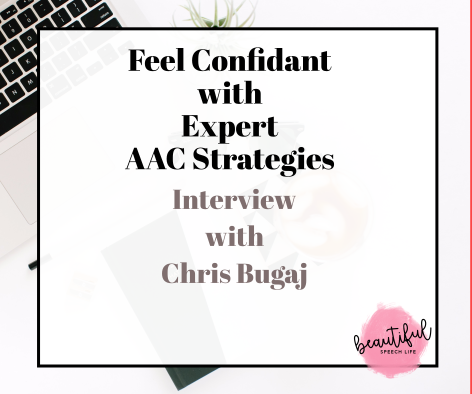 Feel Confident with Expert AAC Strategies