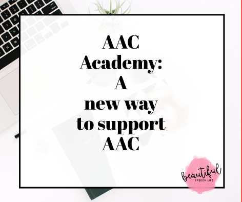 AAC Academy – a New Way to Support AAC