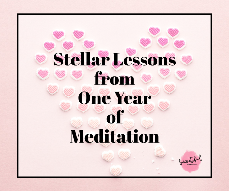 Stellar Lessons from One Year of Meditation