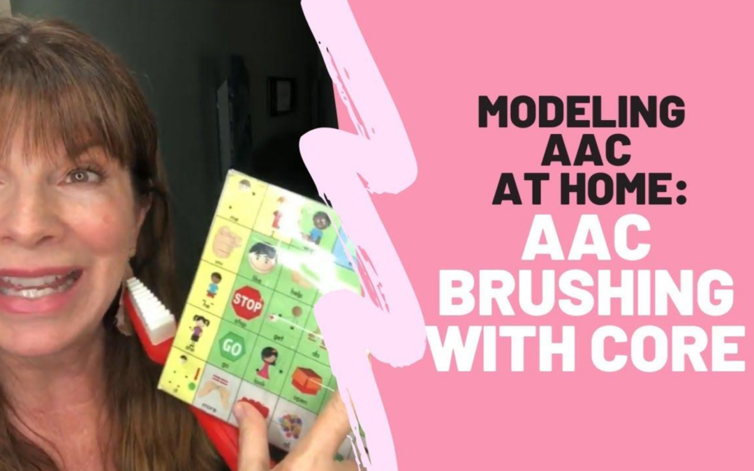 Brush your Teeth | AAC with Core Vocabulary Board